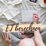 Entbindungstermin (ET) einfach berechnen
