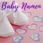 Top 200 einzigartige und seltene Babynamen 2021