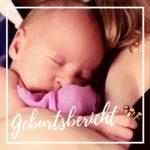 Geburtsbericht - natürliche Geburt mit dem 1. Kind